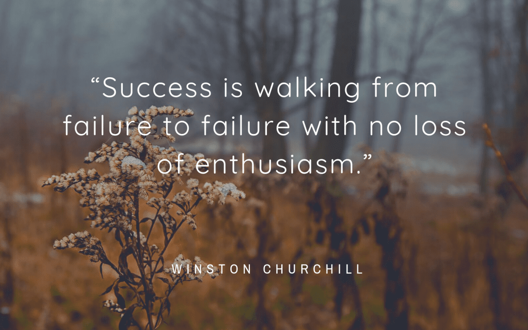 Motivational Monday: Failure without loss of enthusiasm