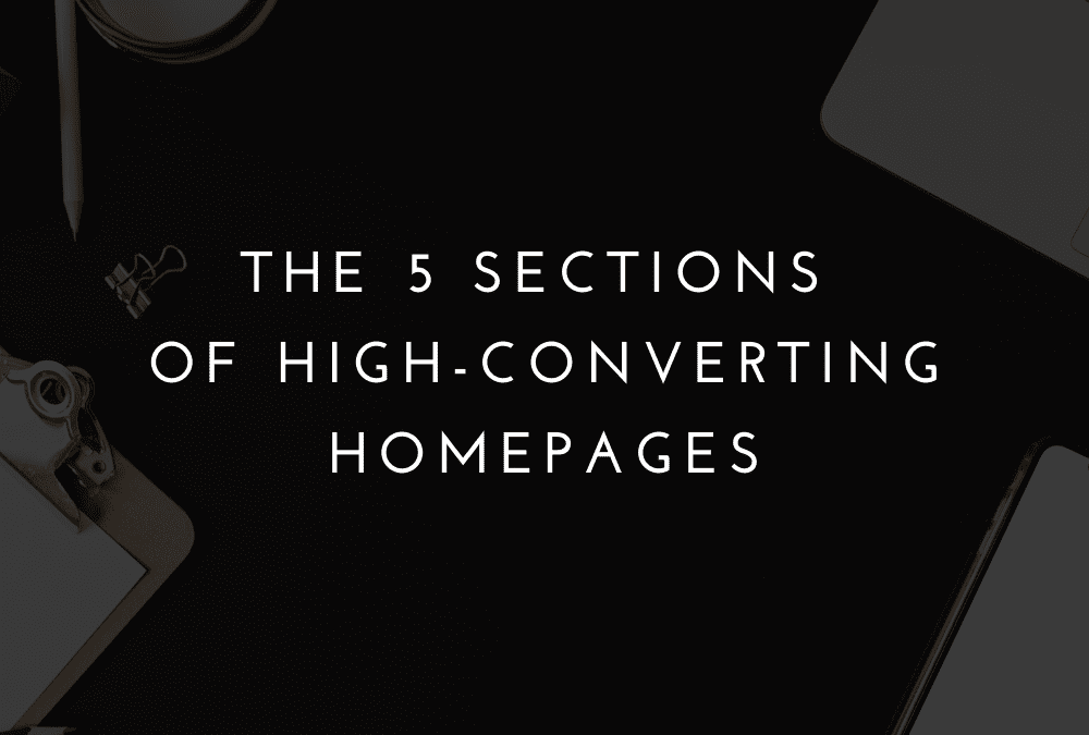 The 5 Elements of a High-Converting Homepage
