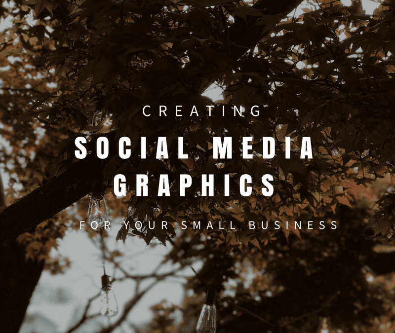 The Easiest Way To Create Social Media Graphics