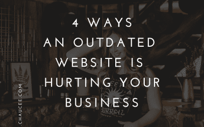 4 Ways How An Outdated Website Can Hurt Your Business