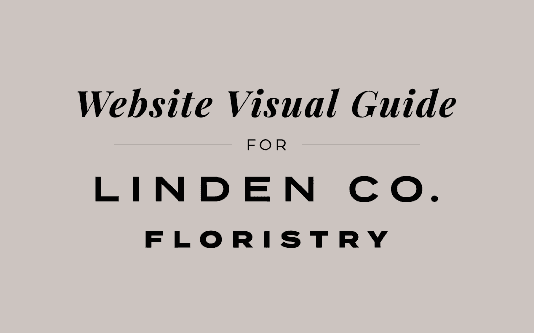 Website Visual Guide for Linden Co Floristry